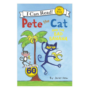 Pete the Cat and the Bad Banana My First Reader