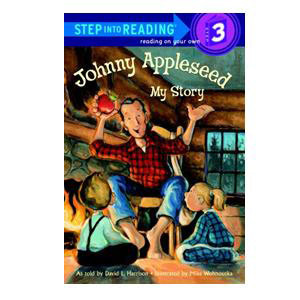 Johnny Appleseed: My Story Reader-Step 3