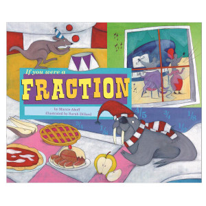 If You Were a Fraction