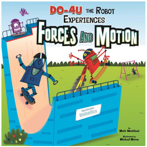 DO-4U the Robot Experiences Forces & Motion