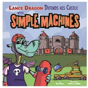 Lance Dragon Defends Castle with Simple Machines