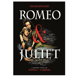 Romeo & Juliet: The Graphic Novel