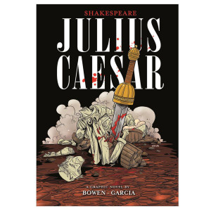 Julius Caesar: The Graphic Novel