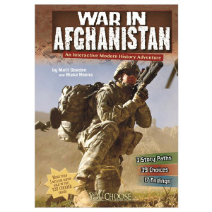 The War in Afghanistan-You Choose: History
