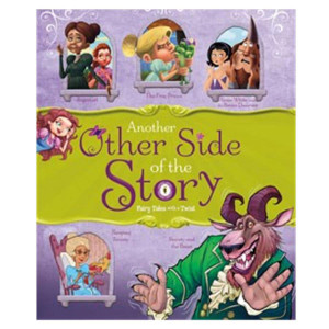 Another Side of the Story: Fairy Tales