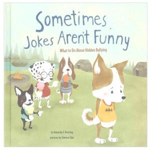 Sometimes Jokes Aren't Funny: Hidden Bullying