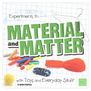 Experiments in Material & Matter