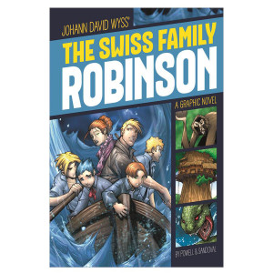 The Swiss Family Robinson: Graphic Novel