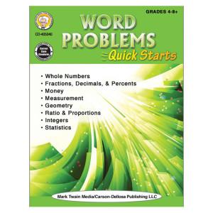 Word Problems Quick Starts-Grades 4-8+
