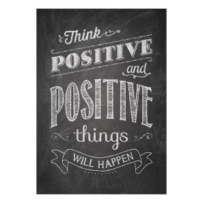 Think Positive Inspire U Poster