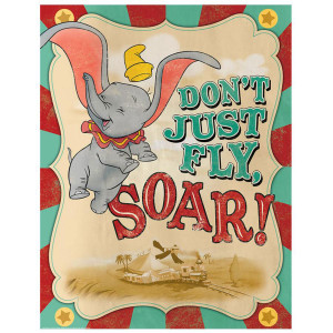 Dumbo Don't Just Fly, Soar Poster