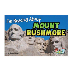 I'm Reading About Mount Rushmore