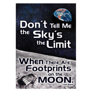 Don't Tell Me The Sky's The Limit Poster