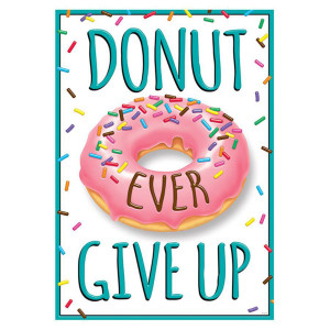 Donut Ever Give Up Poster