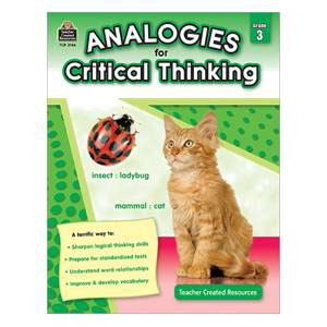 Analogies for Critical Thinking-Grade 3