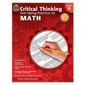Critical Thinking Test Practice for Math-Gr 6