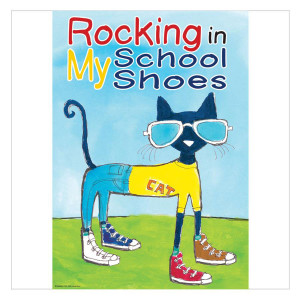 Pete the Cat Rockin' School Shoes Positive Poster