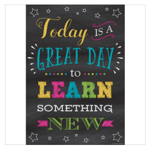 Today Is a Great Day to Learn New Positive Poster
