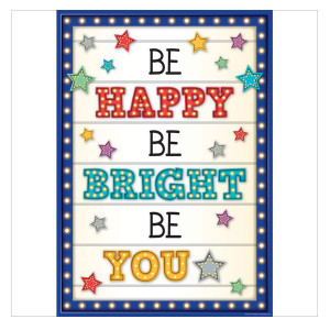 Marquee Be Happy-Be Bright- Be You Positive Poster