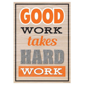 Good Work Takes Hard Work Positive Poster
