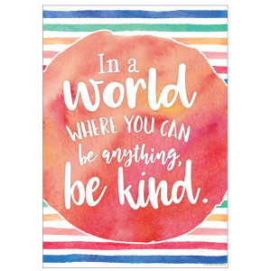 In a World...Be Kind Positive Poster