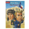 What Was the Alamo? Book