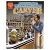 George Washington Carver Graphic Biography