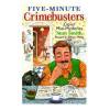 Five-Minute Crimebusters Book