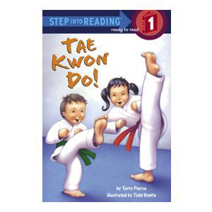 Tae Kwon Do! Reader-Step 1
