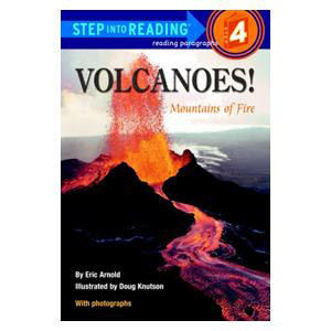 Volcanoes! Mountains of Fire Reader-Step 4