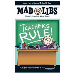 Teacher's Rule Mad Libs
