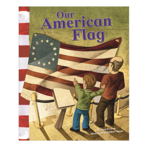Our American Flag: American Symbols