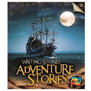 Writing Stories: Adventure Stories