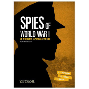 Spies of World War I: You Choose