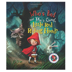 Who's Bad, Who's Good, Little Red Riding Hood Book
