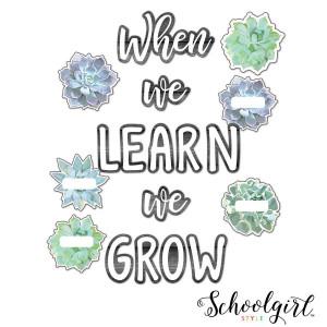 Simply Stylish We Learn We Grow Bulletin Board