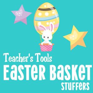 *Easter Basket Stuffers