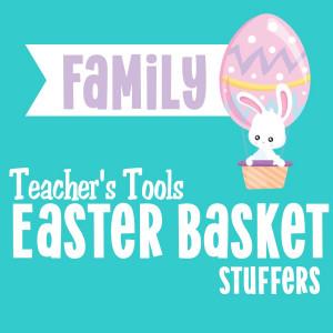 *Easter Basket Stuffers-Family