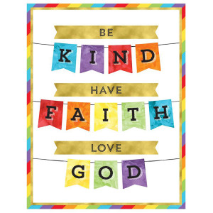 Be Kind Have Faith Love God Poster