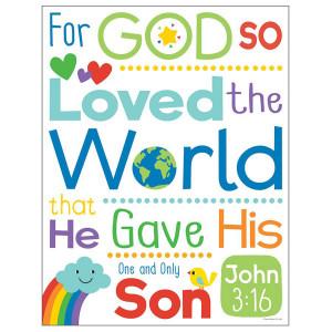 For God So Loved the World (John 3:16) Poster