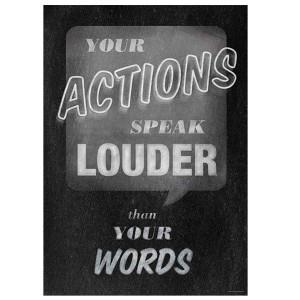 Your Actions Speak Louder Inspire U Poster