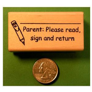 Parent Please Read, Sign & Return Stamp