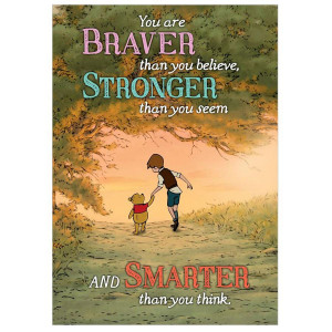 Winnie The Pooh You Are Braver, Smarter Poster
