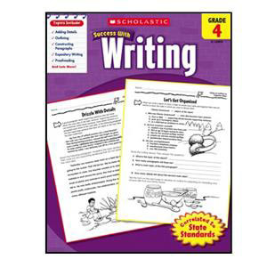 Scholastic Success with Writing Book Grade 4