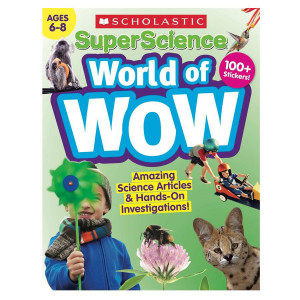 SuperScience World of Wow-Ages 6-8