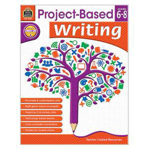 Project Based Writing Book-Grades 6-8