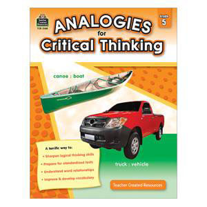 Analogies for Critical Thinking-Grade 5