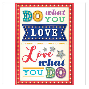 Marquee Do What You Love Positive Poster