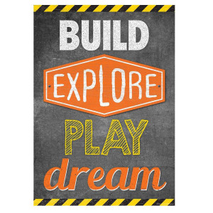 Build Explore Play Dream Positive Poster