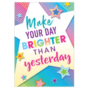 Make Your Day Brighter Positive Poster